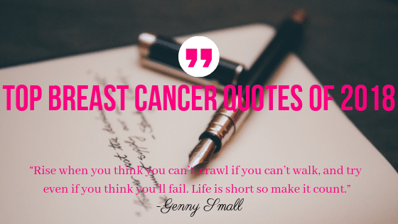 Top Breast Cancer Quotes Of 2018 Overcomers Breast Cancer